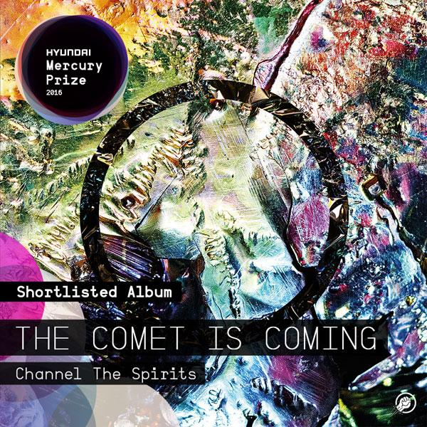 The Comet Is Coming - Mercury Music Prize