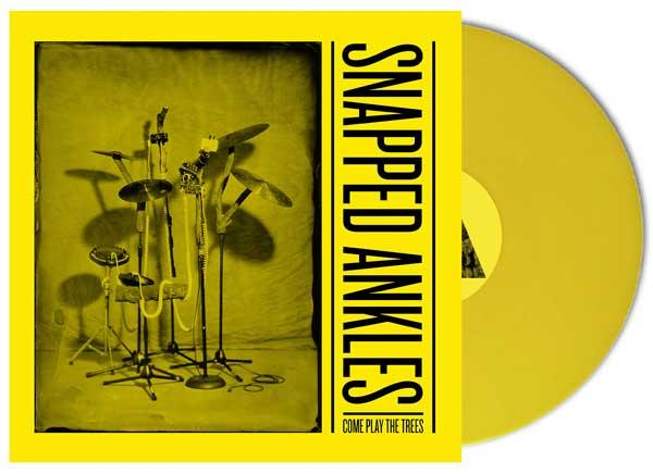 Snapped Ankles - Come Play The Trees yellow vinyl + Danalogue remix