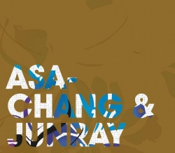 Asa-Chang & Junray - Jun Ray Song Chang (BAY 22CD)