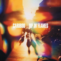 Caribou - Up In Flames (BAY 26CD)