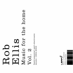 Rob Ellis - Music For The Home Vol. 2 (BAY 29CD)