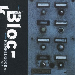 A Small Good Thing - Block (BAY 2CD)