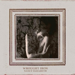 Nancy Elizabeth - Wrought Iron (BAY 68CD)