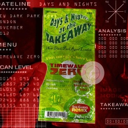 Days And Nights At The Takeaway - Sebastian Rochford, Spoek Mathambo & Jaelee Small - Time Wave Zero (DANATT 11)
