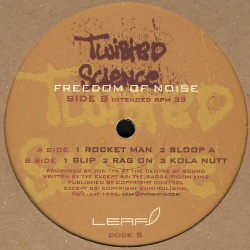 Twisted Science - Freedom Of Noise (DOCK 5)