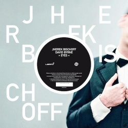 Jherek Bischoff: 'Eyes' & 'Young & Lovely' (DOCK 60)