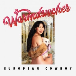Warmduscher - European Cowboy (DOCK 69)