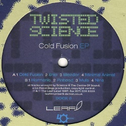 Twisted Science - Cold Fusion EP (DOCK 8)
