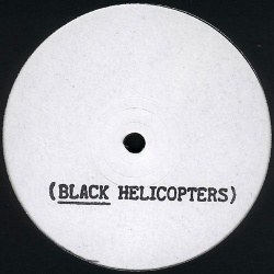 Black Helicopters - Black Helicopters (ROTOR 1)